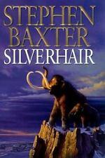 Silverhair (Mammoth Trilogy) Stephen Baxter Hardcover