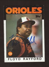 Floyd Rayford--Autographed 1986 Topps Baseball Card--Baltimore Orioles