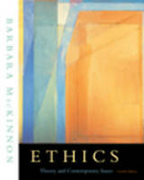 Ethics: Theory and Contemporary Issues (with InfoTrac)-ExLibrary