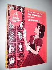COME AND SEE THE SYMBOLS OF MY CHURCH, JAMES S KERR 1960, LUTHERAN CHURCH  FS