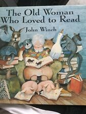 The Old Woman Who Liked to Read by John Winch (Hardback, 1996)