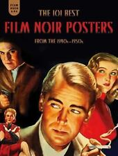 The 101 Best Film Noir Posters from the 1940s-1950s by Mark Fertig (2014,...