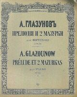 "A. Glazounow : "" Prelude et 2 Mazurkas"" Op. 25  ~ übergroße Noten, ALT"