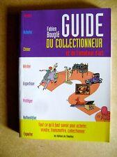 Guide du collectionneur et de l'amateur d'art comment acheter ou vendre /Z8