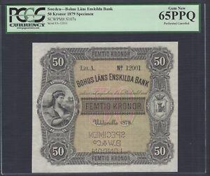 Sweden- Bohus Lans Enskilda Bank 50 kronor 1879 PS107s Litt A Specimen UNC