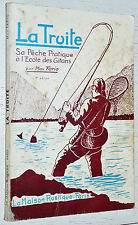 LA TRUITE PECHE PRATIQUE A L'ECOLE DES GITANS MAX FARIO 1965