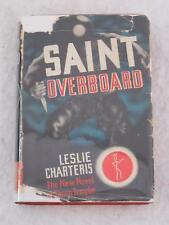 Leslie Charteris SAINT OVERBOARD Triangle Books 1940