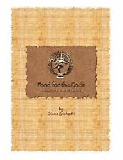 Food for the Gods by Diana Seshadri (2007, Paperback)