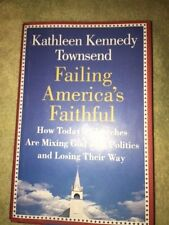 Failing America's Faithful: How Today's Churches Are Mixing God with Politics a