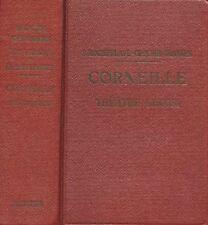 CORNEILLE // Théâtre choisi // Collection RARE // Biographie continue
