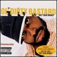 Ol' Dirty Bastard Featuring Kelis – Got Your Money ( CD Maxi, 2000 ) UK Import