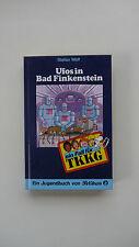 Stefan Wolf - TKKG - Ufos in Bad Finkenstein