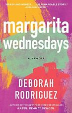 Margarita Wednesdays: Making a New Life by the Mexican Sea by Deborah Rodriguez