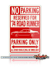 1974 Plymouth Road Runner Coupe Reserved Parking 12x18 Aluminum Sign