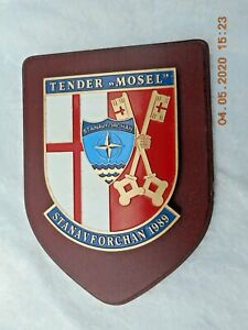 TENDER 'MOSEL' STANAVFORCHAN  1989 GERMAN NAVAL WALL PLAQUE/ CREST /SHIELD.