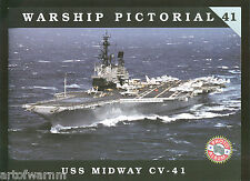 Warship Pictorial # 41  USS MIDWAY  CV-41  by Pete Clayton  sb book