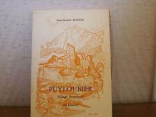 Puyloubier Village provençal Envoi signé de Jean-Honoré Bianchi EO 1976 Provence
