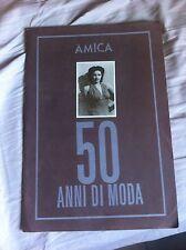 ALBUM AMICA 50 ANNI DI MODA COMPLETO MENO 1 FIGURINA