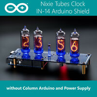 IN-14 Arduino Shield NCS314-4 Nixie Tubes Clock [Without Column, Arduino, Power]