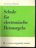 """"""" Schule für die electronische Heimorgel """" Band 2 ~ Wolfgang Schneider"""