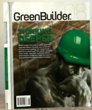 GREEN BUILDER Magazine THINKING DEEPER Make Most of RENOVATION Budget
