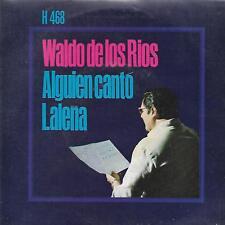 """WALDO DE LOS RIOS 7""""PS Spain 1969 Lalena"""