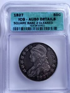 1827 Capped Bust Half Dollar. ICG CERTIFIED AU50 SQUARE BASE 2 BEAUTIFUL LE518.