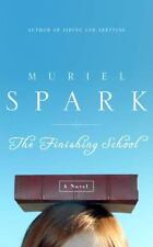 The Finishing School: A Novel Spark, Muriel Hardcover Used - Good