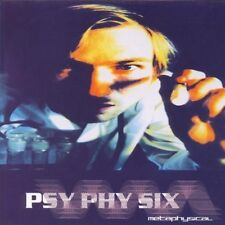 PSY PHY Six metaphysical