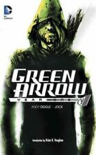 Green Arrow: Year One, Diggle, Andy