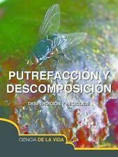 Putrefaccion y Descomposicion (Rot and Decay) (Exploremos la Ciencia) (Spanish E