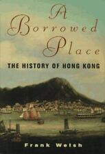 A Borrowed Place: The History of Hong Kong-ExLibrary