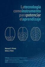 La Tecnologia Como Instrumento para Potenciar el Aprendizaje by Silvia Pech...