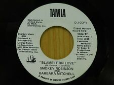Smokey Robinson Barbara Mitchell DJ 45 Blame It On Love bw same - Tamla VG++