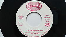 DR. ELMO - On the Phone Again / Take a Turkey.. COMEDY/NOVELTY Willie Nelson 7""