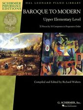 Baroque to Modern: Upper Elementary Level 32 Pieces by 16 Composers 000297105