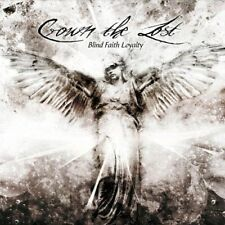 Crown the lost-Blind Faith loyalty CD NUOVO NEW