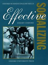 Effective Socializing: Student's Book (Oxford Business English Skills)