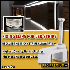 LED STRIP LIGHT FIXING CLIPS 5050 RGB / 3250 Etc Most Brands - Nail-In Tacks