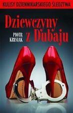 Dziewczyny z Dubaju, Piotr Krysiak, polish book, polska ksiazka