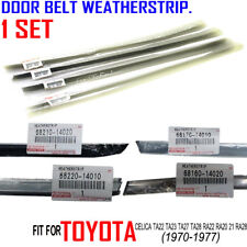 DOOR BELT WEATHERSTRIP FIT TOYOTA CELICA 1970 1971 1972 1973 1974 1975 1976 1977