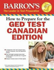 NEW - How to Prepare for the GED(R) Test: Canadian Edition (Barron's Ged Canada)