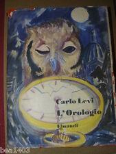LEVI Carlo L'orologio Torino Einaudi 1950 Prima edizione
