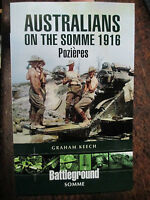History BATTLE OF POZIERES SOMME Australian Battle 1916 New Book