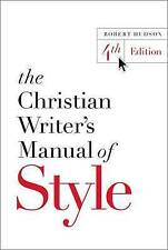 The Christian Writer's Manual of Style by Robert Hudson (Paperback, 2016)