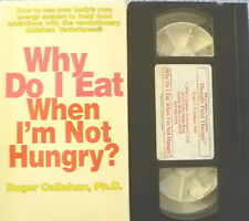 WHY DO I EAT WHEN I'M NOT HUNGRY? RARE MEDIA DEMO VHS VIDEOTAPE ROGER CALLAHAN