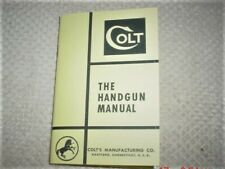 "Vintage Colt Instruction Manual ""The Handgun"""