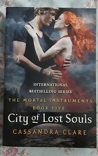 City of Lost Souls The Mortal Instruments Book 5 by Cassandra Clare Paranormal