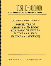 TM9-1808B ~ 3/4 & 1 1/2 Ton WC Series Dodge ~ Chassis & Body Manual ~ Reprnt