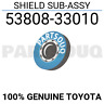 5380833010 Genuine Toyota SHIELD SUB-ASSY 53808-33010
